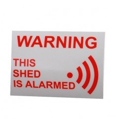 'This Shed is Alarmed' Window Sticker